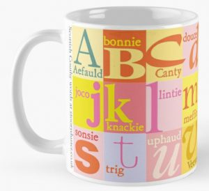 Scottish nice words alphabet coffee mug available on redbubble.