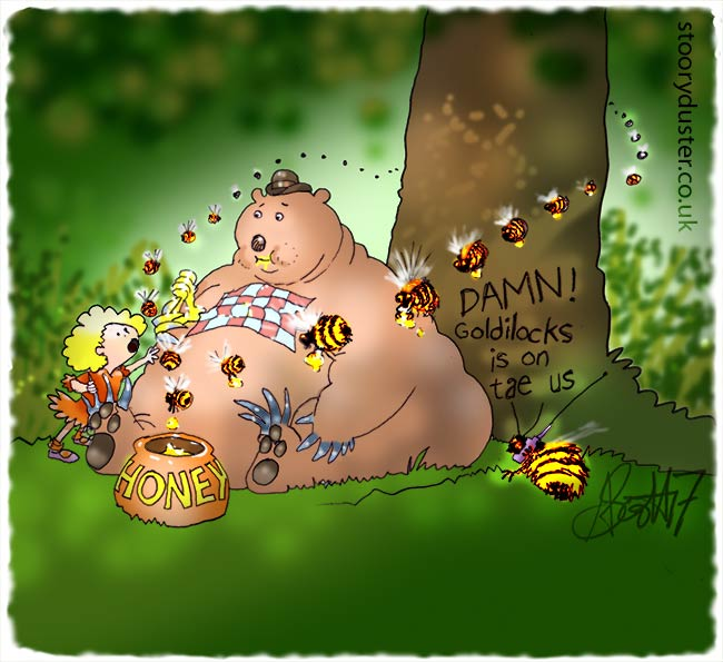 Goldilocks is warning a fat bear about the dastardly plot the bees are deploying on him.