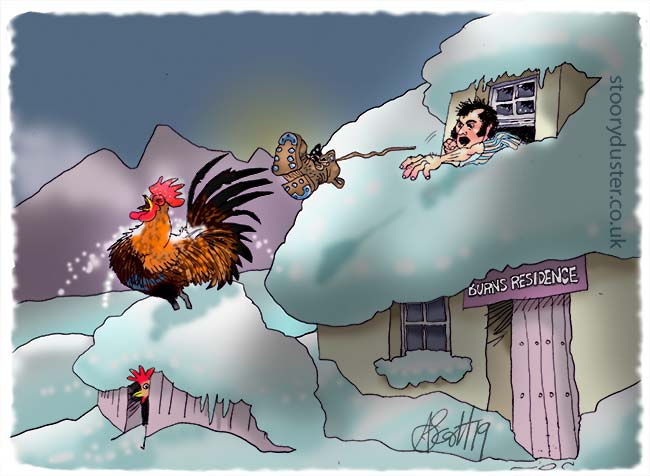 Robert Burns launches his boot on a wintry morning at a too early prize cockerel.