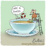 Mouse about to dive into tea insisting on particular safety arrangements.